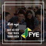 Lời ngỏ từ Quỹ Hỗ trợ Phát triển Thanh niên (FYE)