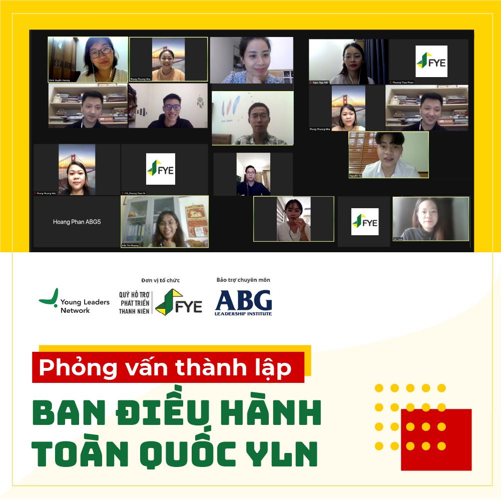 PHỎNG VẤN THÀNH LẬP BAN ĐIỀU HÀNH TOÀN QUỐC YOUNG LEADERS NETWORK