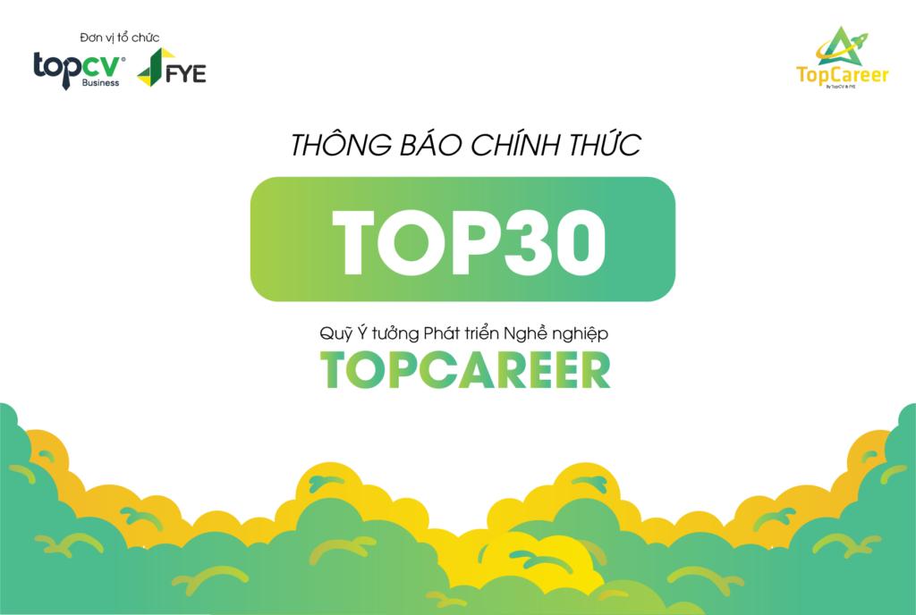 Công bố top 30 dự án xuất sắc nhất từ Quỹ Ý tưởng Phát triển Nghề nghiệp TopCareer